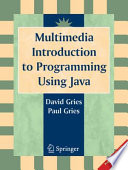 Multimedia Introduction to Programming Using Java Book