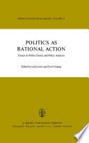 Politics As Rational Action