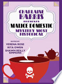 Charlaine Harris Presents Malice Domestic 12 Mystery Most Historical