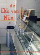 De Ik S Van Nix