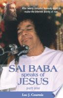 Sai Baba Speaks Of Jesus