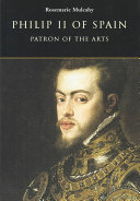 Philip II of Spain, Patron of the Arts