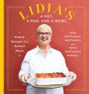 Lidia s a Pot  a Pan  and a Bowl Book