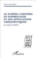 Le schéma corporel en sophrologie et ses applications thérapeutiques