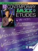 12 Contemporary Jazz Etudes  B flat Tenor Saxophone