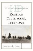 Historical Dictionary of the Russian Civil Wars, 1916-1926 [Pdf/ePub] eBook