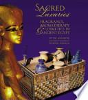 Sacred Luxuries