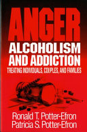 Anger, Alcoholism, and Addiction
