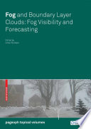 Fog and Boundary Layer Clouds Book