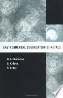 Environmental Degradation of Metals