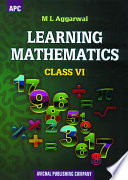 APC Learning Mathematics - Class 6 (CBSE) - Avichal Publishing Company