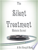 The Silent Treatment