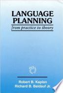 Language Planning from Practice to Theory by Robert B. Kaplan,Richard B. Baldauf PDF