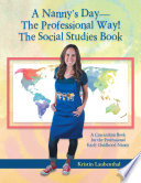 A Nanny S Day The Professional Way The Social Studies Book