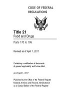 Code Of Federal Regulations Title 21 Volume 3 Food And Drugs Parts 170 To 199 Revised As Of April 1 2017