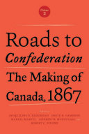 Roads to Confederation