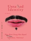 Untamed Identity