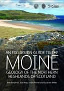 A Geological Excursion Guide to the Moine Geology of the Northern Highlands of Scotland
