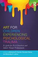 Art for Children Experiencing Psychological Trauma [Pdf/ePub] eBook