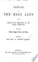 Notices of the Holy Land  etc   Second edition    Book