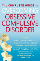 The Complete Guide to Overcoming OCD