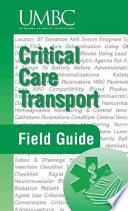 Critical Care Transport Field Guide
