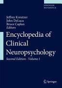 Encyclopedia of Clinical Neuropsychology