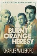 The Burnt Orange Heresy (Movie Tie-In)