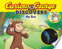 Curious George Discovers the Sun  Science Storybook  Book PDF