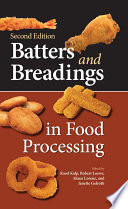 Batters and Breadings in Food Processing