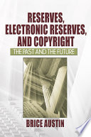 Reserves Electronic Reserves And Copyright Book PDF