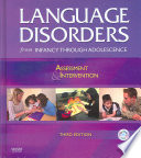 Language Disorders From Infancy Through Adolescence Book PDF