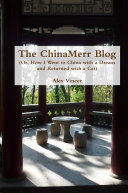 The ChinaMerr Blog (Or, How I Went to China with a Dream and Returned with a Cat)