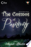 THE COSMOS OF POSITIVITY