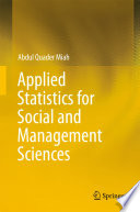 Applied Statistics For Social And Management Sciences