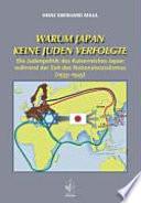 Warum Japan keine Juden verfolgte