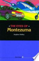 The Eyes of Montezuma