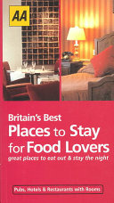 Britain s Best Places to Stay for Food Lovers