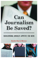 Can Journalism be Saved