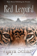 The Chronicles of Kassouk Book Two: Red Leopard