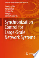 Synchronization Control for Large Scale Network Systems