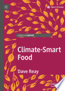 """Climate-Smart Food"" by Dave Reay"
