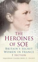 The Heroines of SOE