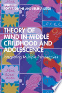 Theory of Mind in Middle Childhood and Adolescence
