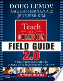 Teach Like a Champion Field Guide 2.0