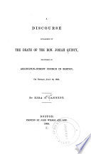 A Discourse Occasioned by the Death of the Hon  Josiah Quincy Book