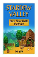 Stardew Valley Linux Game Guide Unofficial