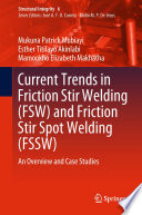 Current Trends in Friction Stir Welding  FSW  and Friction Stir Spot Welding  FSSW  Book