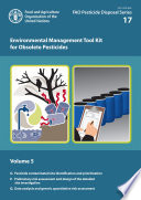 Environmental Management Tool Kit for Obsolete Pesticides   Volume 5