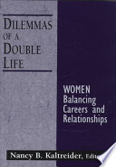 Dilemmas Of A Double Life PDF